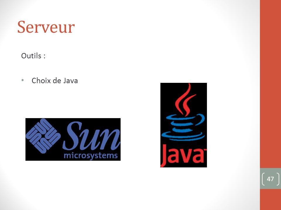 Serveur Outils : Choix de Java 47