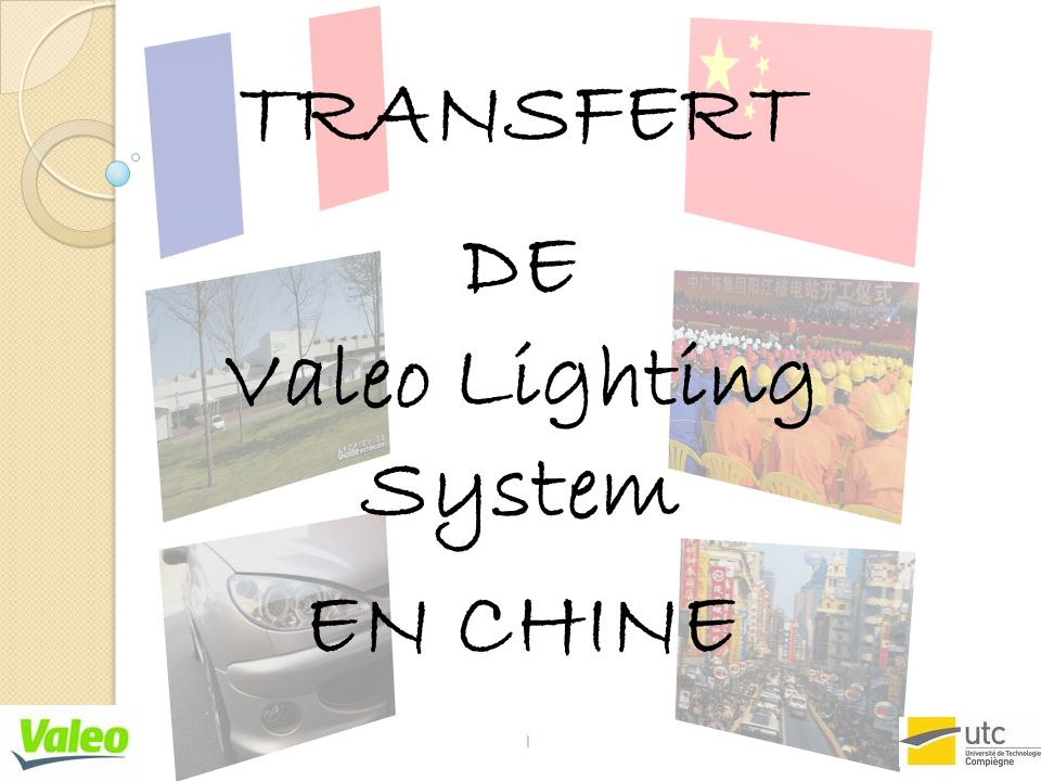 TRANSFERT DE Valeo Lighting System EN CHINE 1