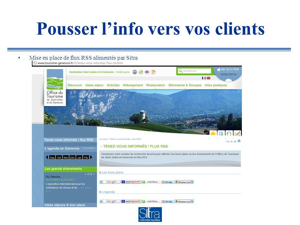Pousser linfo vers vos clients Mise en place de flux RSS alimentés par Sitra