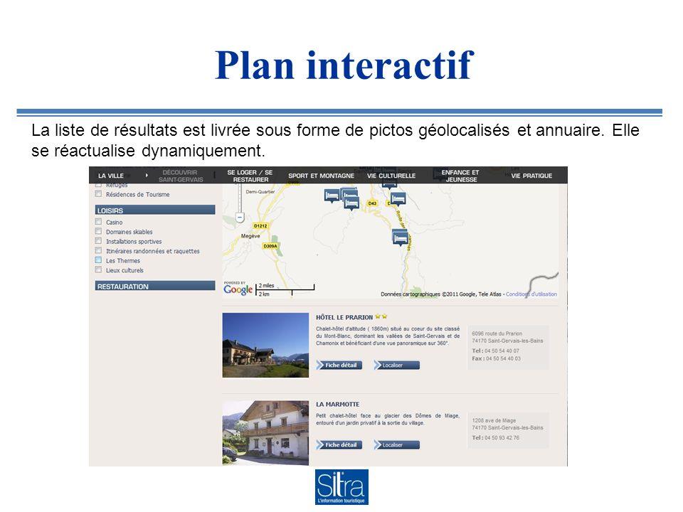Plan interactif La liste de résultats est livrée sous forme de pictos géolocalisés et annuaire. Elle se réactualise dynamiquement.