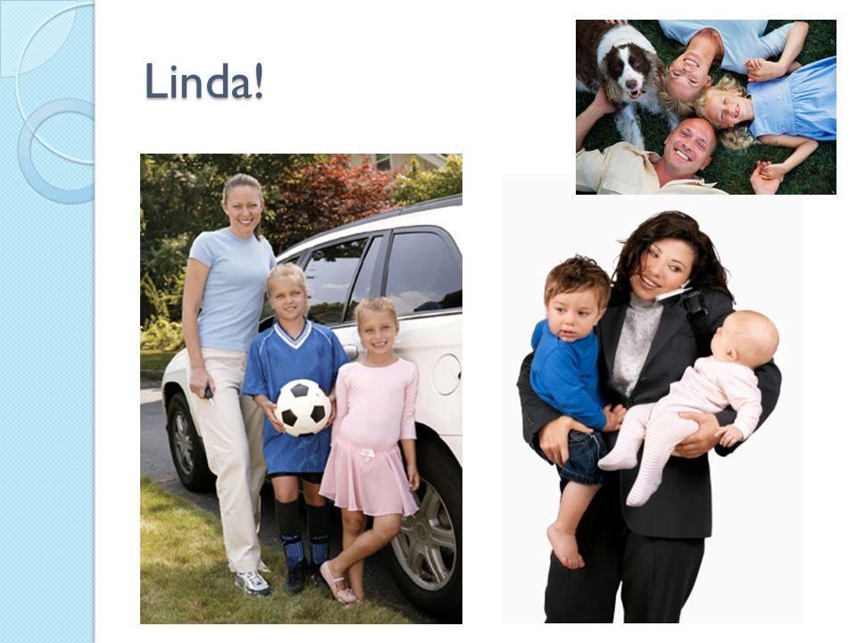 Linda!