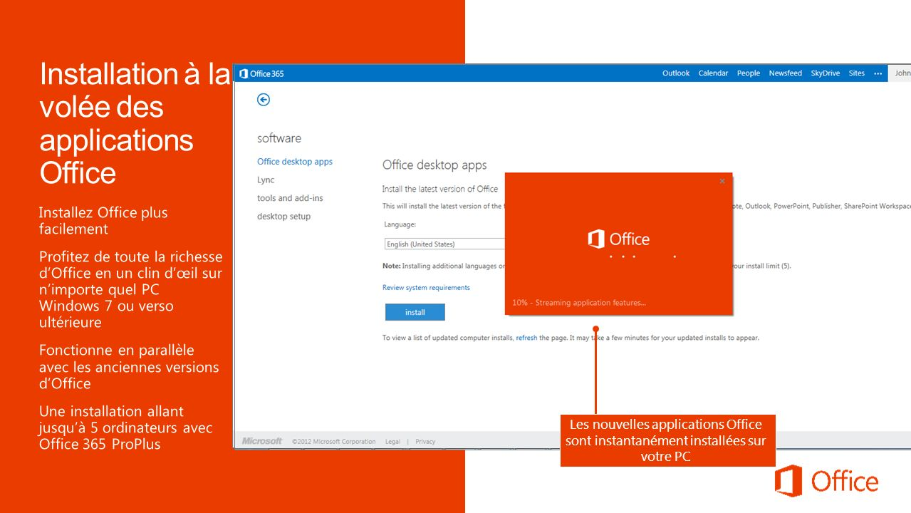 Identifiez-vous depuis votre navigateur sur Office 365 pour mettre à jour votre profil et installer la toute dernière version des applications Office Choisissez votre langue pour commencer linstallation Les nouvelles applications Office sont instantanément installées sur votre PC