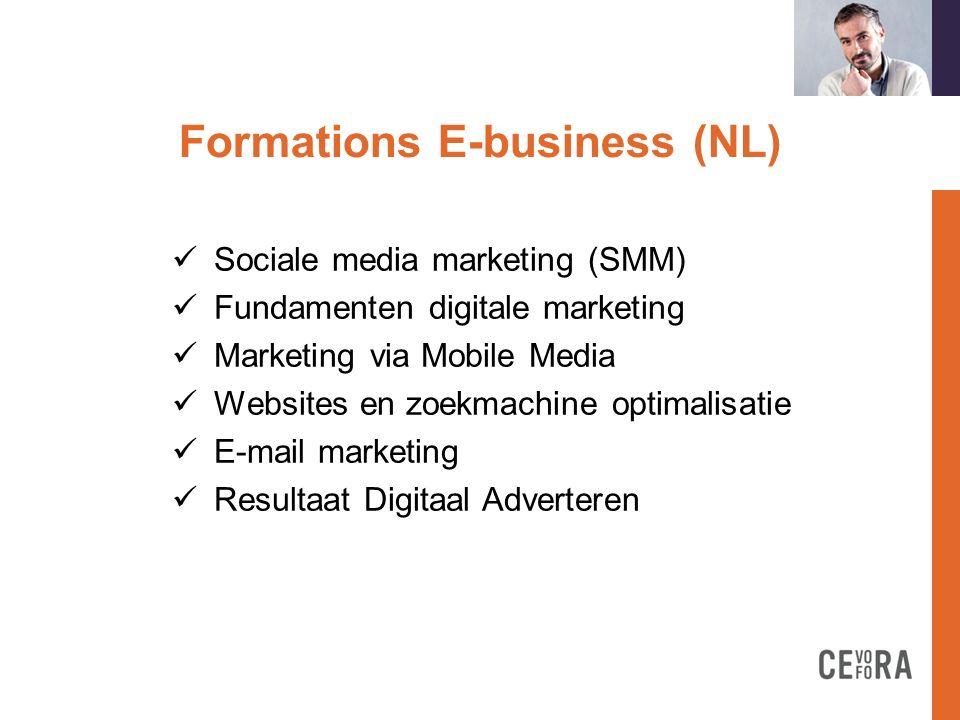Formations E-business (NL)t Sociale media professioneel gebruiken Conversation management Social media: analytics en tracking