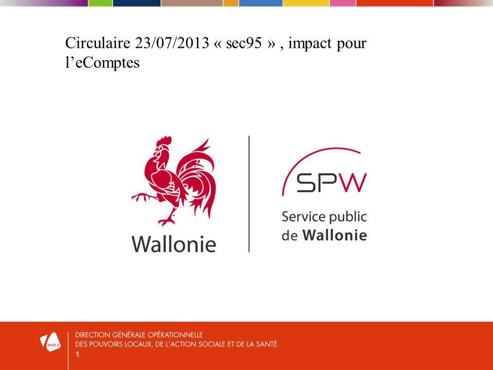 1 Circulaire 23/07/2013 « sec95 », impact pour leComptes