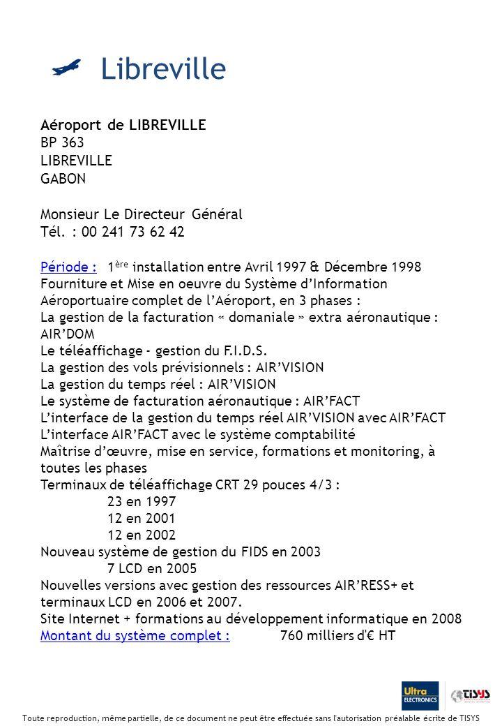 Aéroport de LIBREVILLE BP 363 LIBREVILLE GABON Monsieur Le Directeur Général Tél.