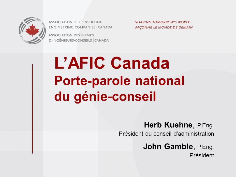 LAFIC Canada Porte-parole national du génie-conseil Herb Kuehne, P.Eng.