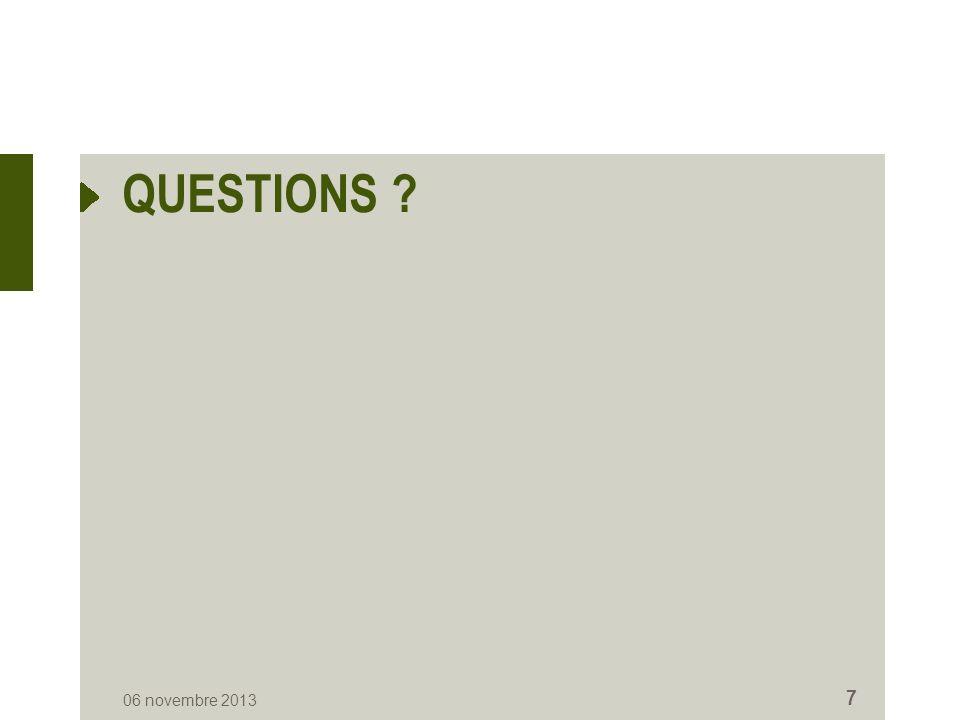 QUESTIONS 06 novembre 2013 7