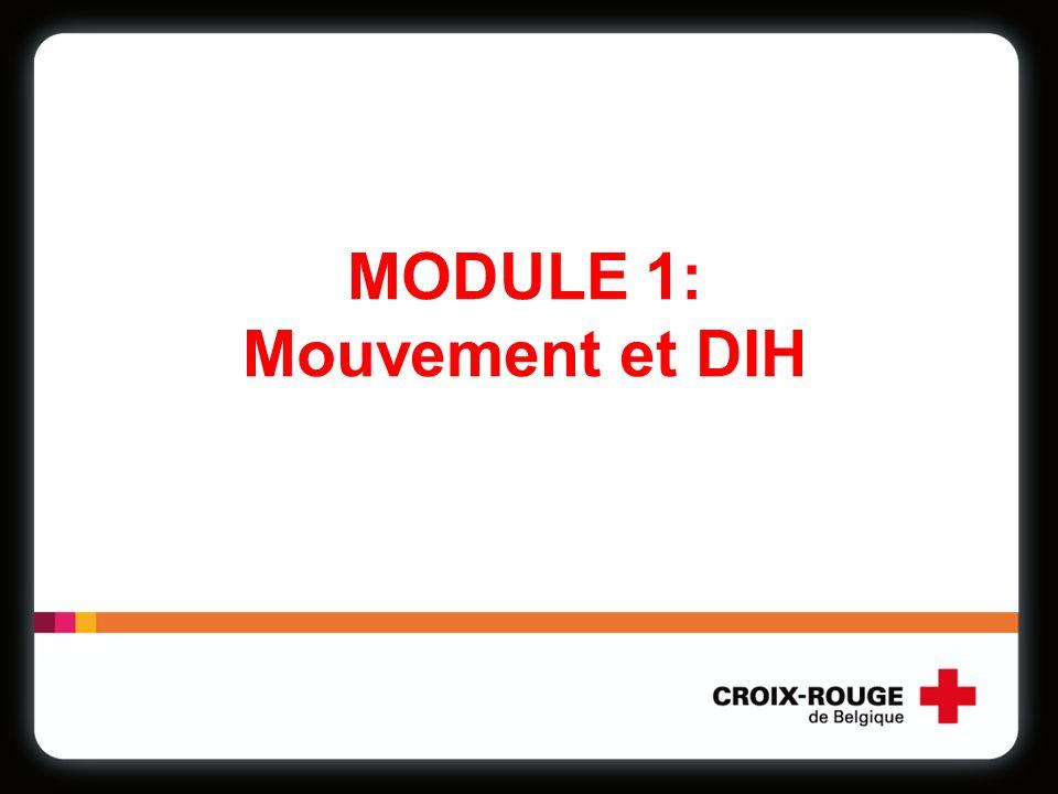 MODULE 1: Mouvement et DIH