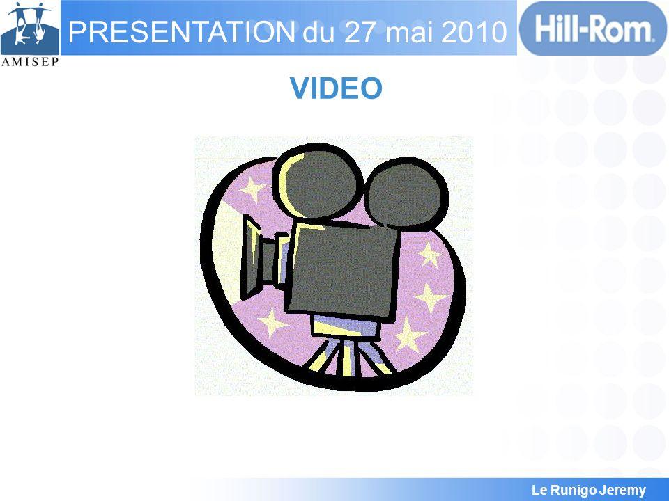 Le Runigo Jeremy PRESENTATION du 27 mai 2010 VIDEO