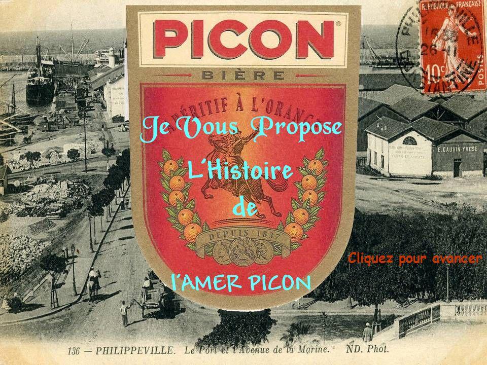 Peu de philippevillois savent que le fameux « PICON » a été créé à Philippeville… et Pourtant … Voici la véritable histoire de cette boisson : En 1837, au moment de la campagne qui se terminera par la prise de Constantine, le général VALEE avait à son service un jeune homme nommé Gaétan PICON …