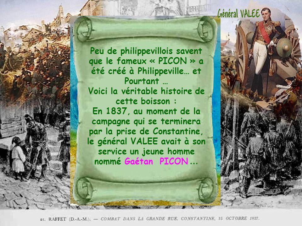 Mais ni les uns ni les autres ne se doutent que le PICON est avant tout une boisson algérienne et plus précisément philippevilloise puisque cest dans cette ville que cet étonnant apéritif a été créé voici plus de cent soixante dix ans !!