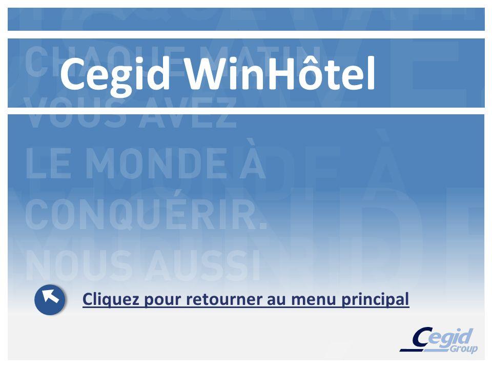 Cegid WinHôtel Cliquez pour retourner au menu principal
