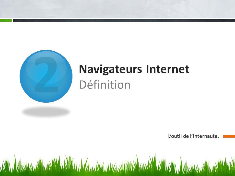 2 Navigateurs Internet Définition Loutil de linternaute.