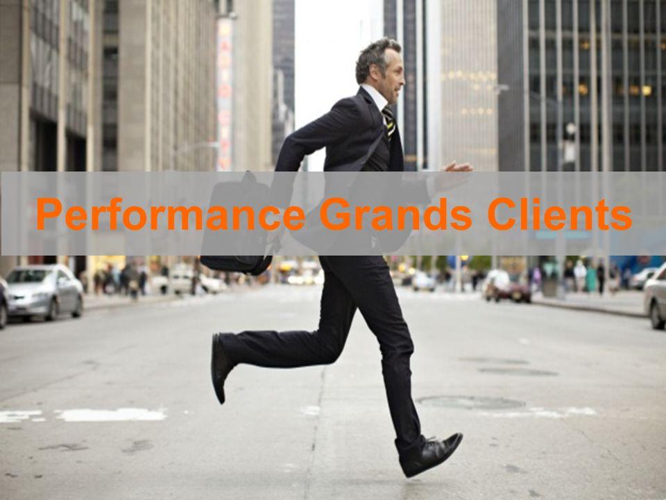 1 Performance Grands Clients