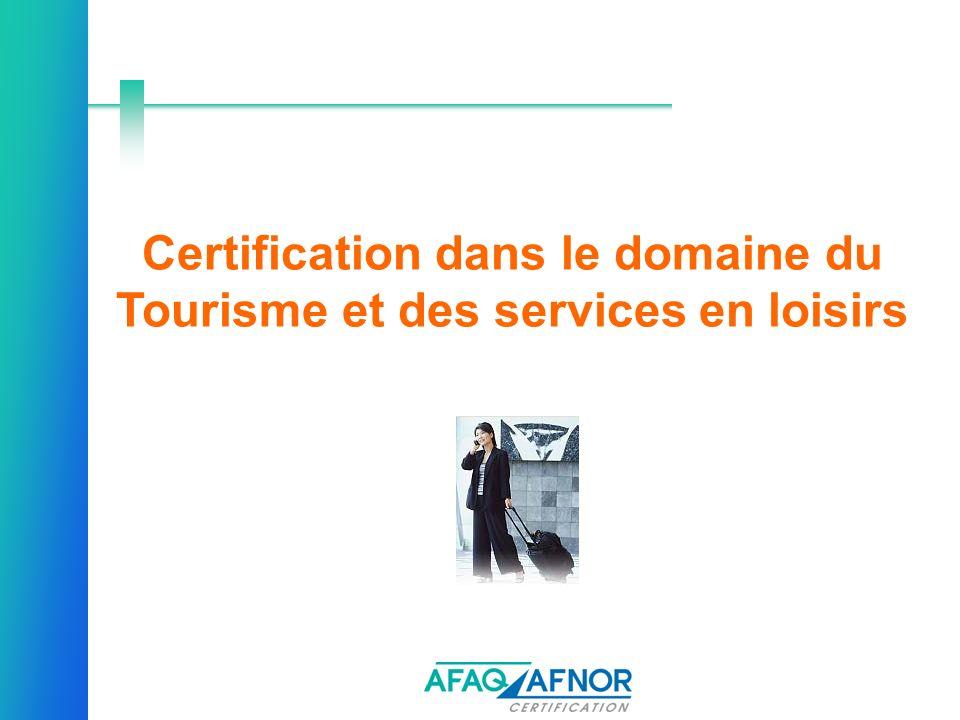 Certification dans le domaine du Tourisme et des services en loisirs