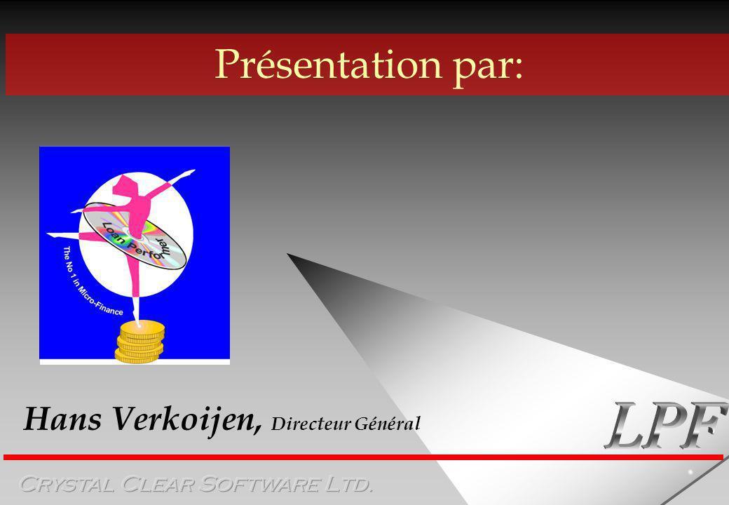 Hans Verkoijen, Directeur Général Présentation par: