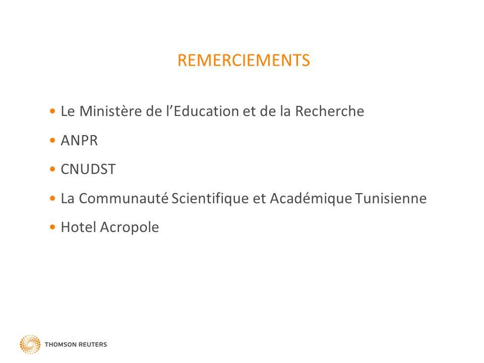 REMERCIEMENTS Le Ministère de lEducation et de la Recherche ANPR CNUDST La Communauté Scientifique et Académique Tunisienne Hotel Acropole
