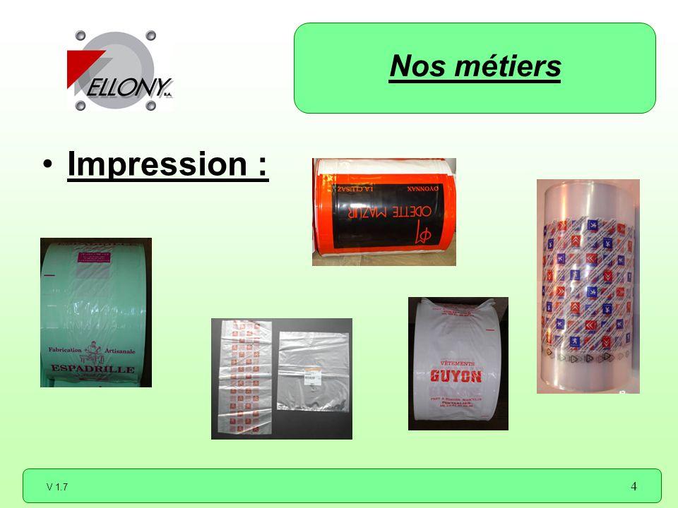 V 1.7 4 Impression : Nos métiers