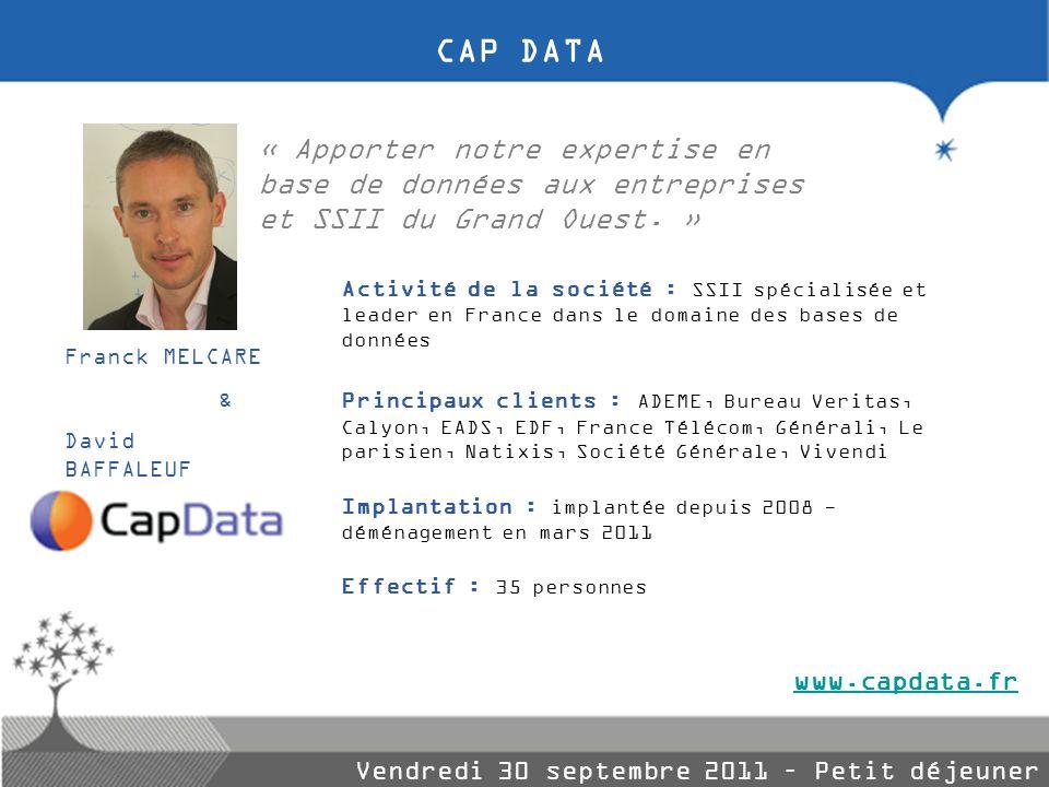 Activité de la société : SSII spécialisée et leader en France dans le domaine des bases de données Principaux clients : ADEME, Bureau Veritas, Calyon,