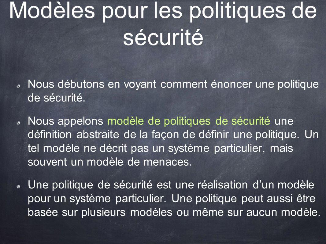 Autres modèles (II) Prévenir-Détecter-Récupérer : Ce type de modèle demande de séparer la politique en 3 parties : Description des méthodes utilisées pour se prémunir contre les attaques.