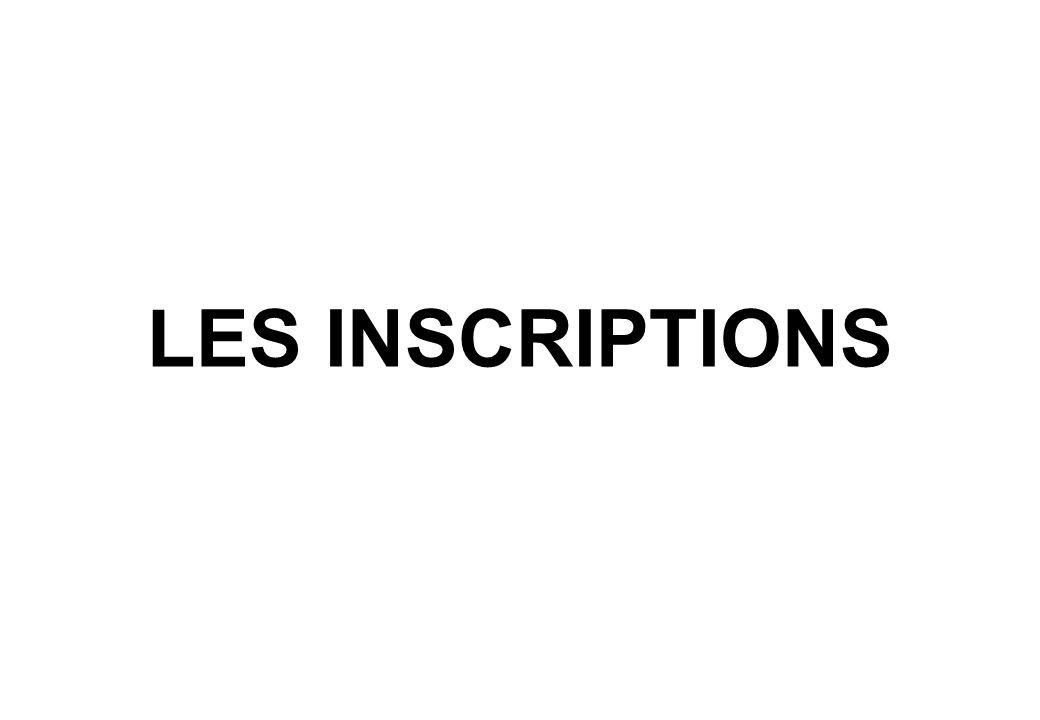 LES INSCRIPTIONS