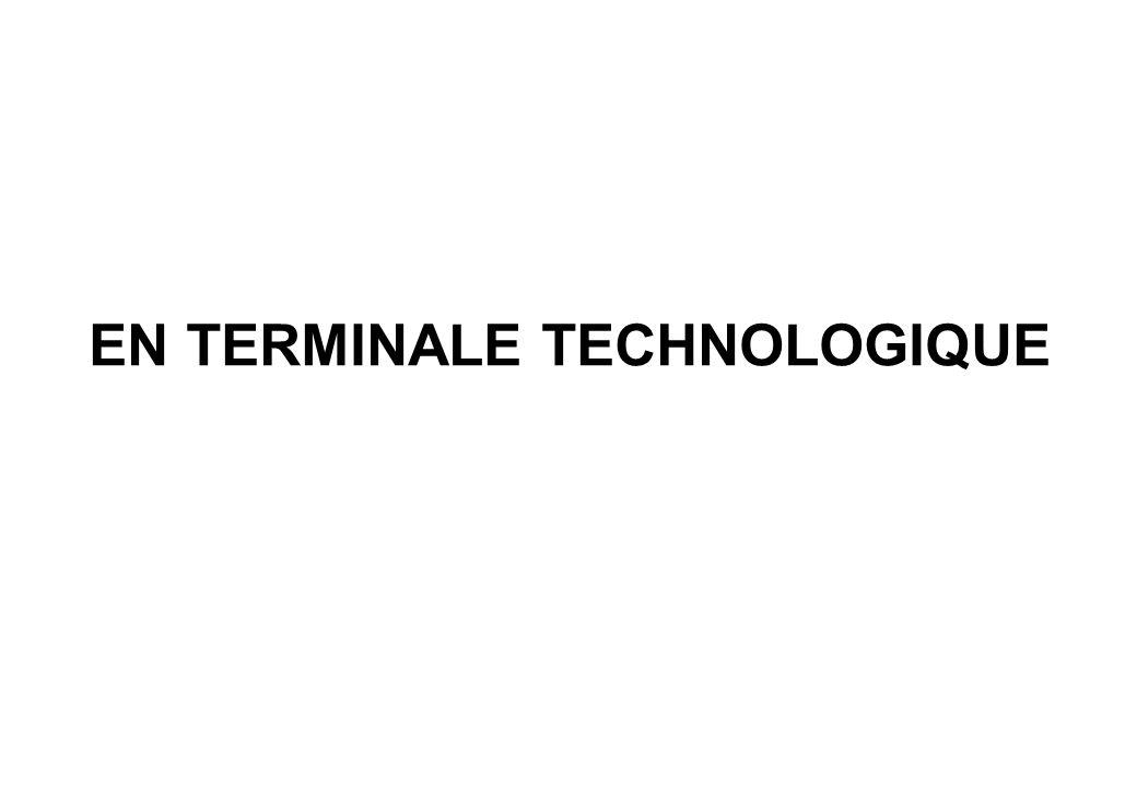 EN TERMINALE TECHNOLOGIQUE