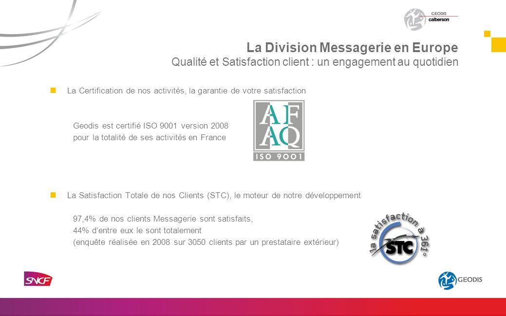 La Certification de nos activités, la garantie de votre satisfaction Geodis est certifié ISO 9001 version 2008 pour la totalité de ses activités en Fr