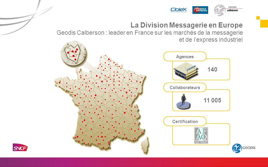 140 11 005 Geodis Calberson : leader en France sur les marchés de la messagerie et de lexpress industriel La Division Messagerie en Europe Agences Col