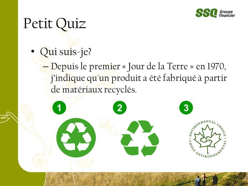 Qui suis-je? – Depuis le premier « Jour de la Terre » en 1970, jindique qu'un produit a été fabriqué à partir de matériaux recyclés. 123