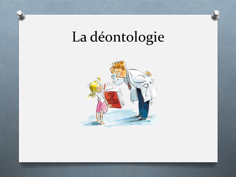 La déontologie