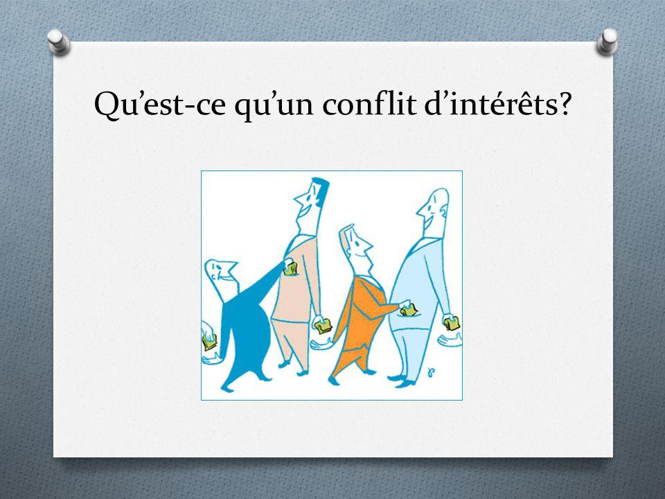Quest-ce quun conflit dintérêts?