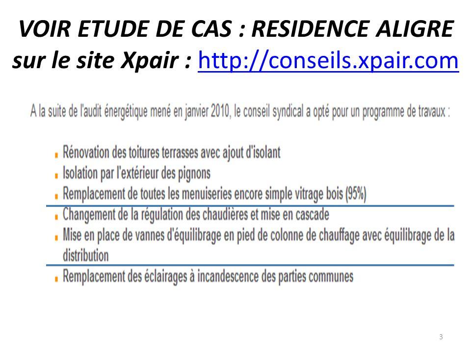 VOIR ETUDE DE CAS : RESIDENCE ALIGRE sur le site Xpair : http://conseils.xpair.comhttp://conseils.xpair.com 3