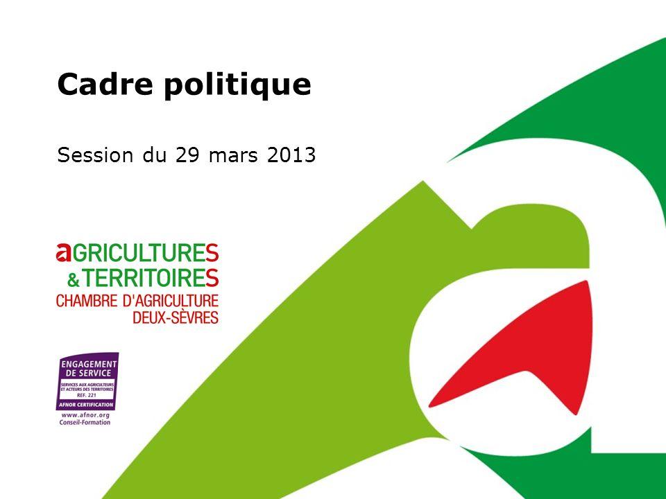 Cadre politique Session du 29 mars 2013