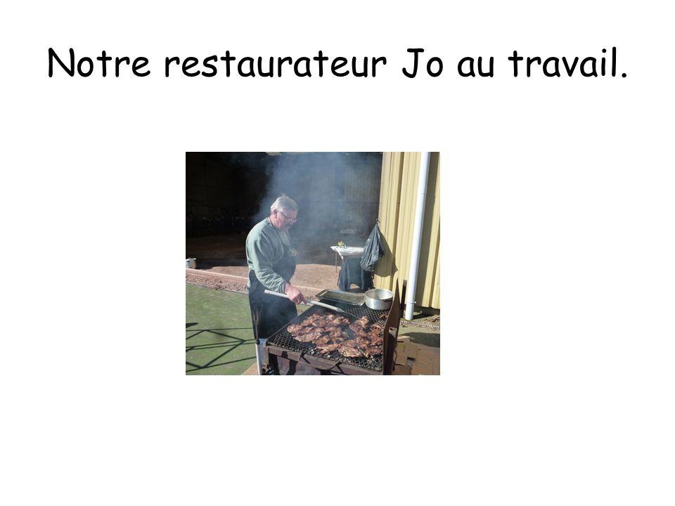 Notre restaurateur Jo au travail.
