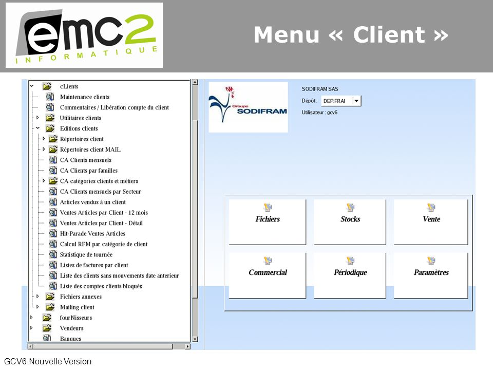 GCV6 Nouvelle Version Menu « Client »