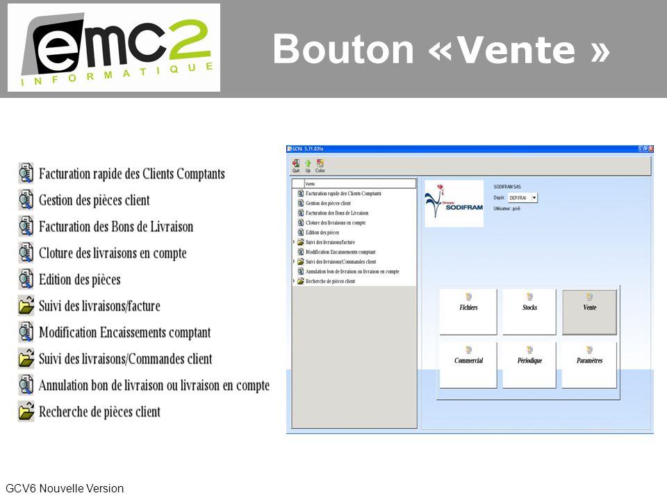 GCV6 Nouvelle Version Bouton «Vente »
