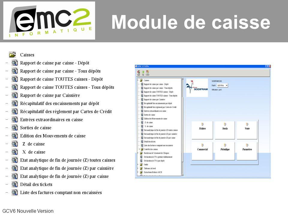 GCV6 Nouvelle Version Module de caisse