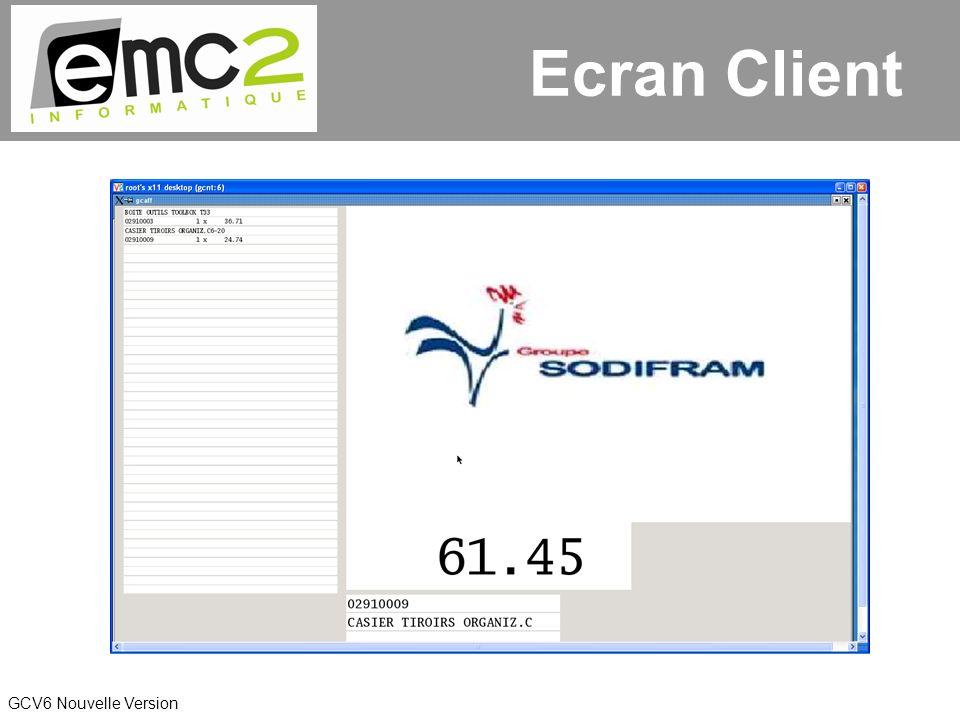 GCV6 Nouvelle Version Ecran Client