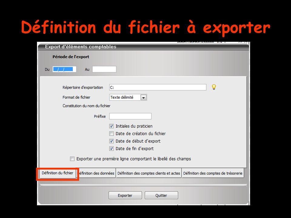 Définition du fichier à exporter