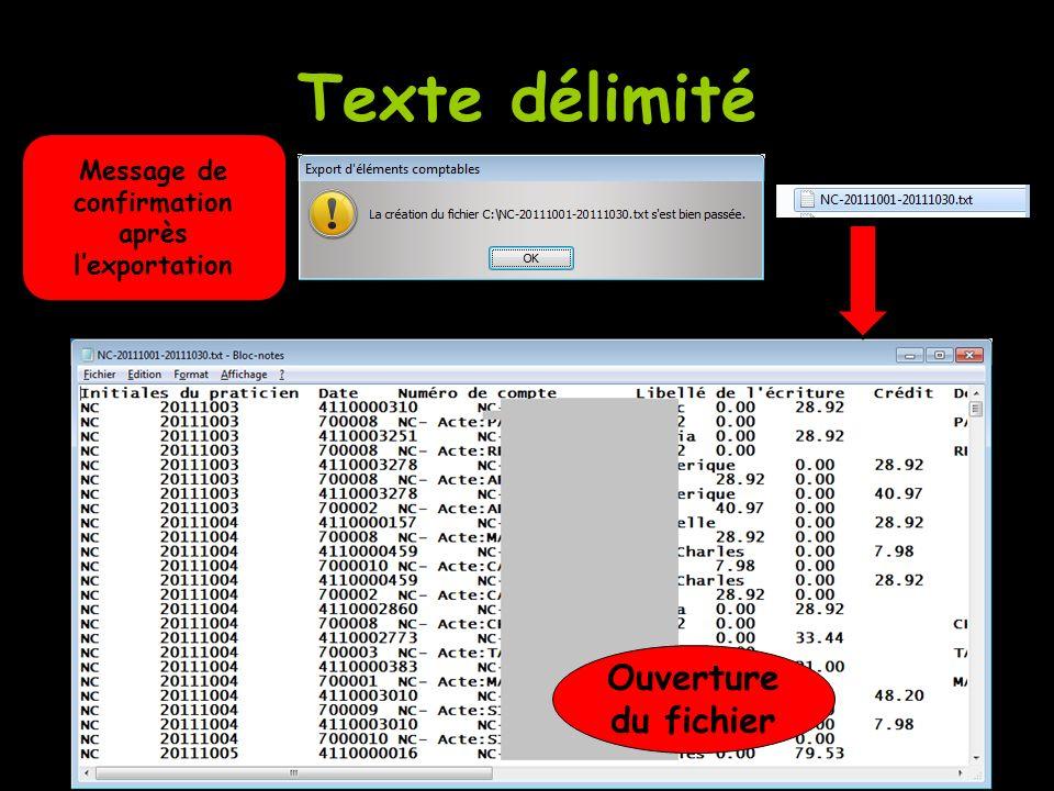 Texte délimité Message de confirmation après lexportation Ouverture du fichier