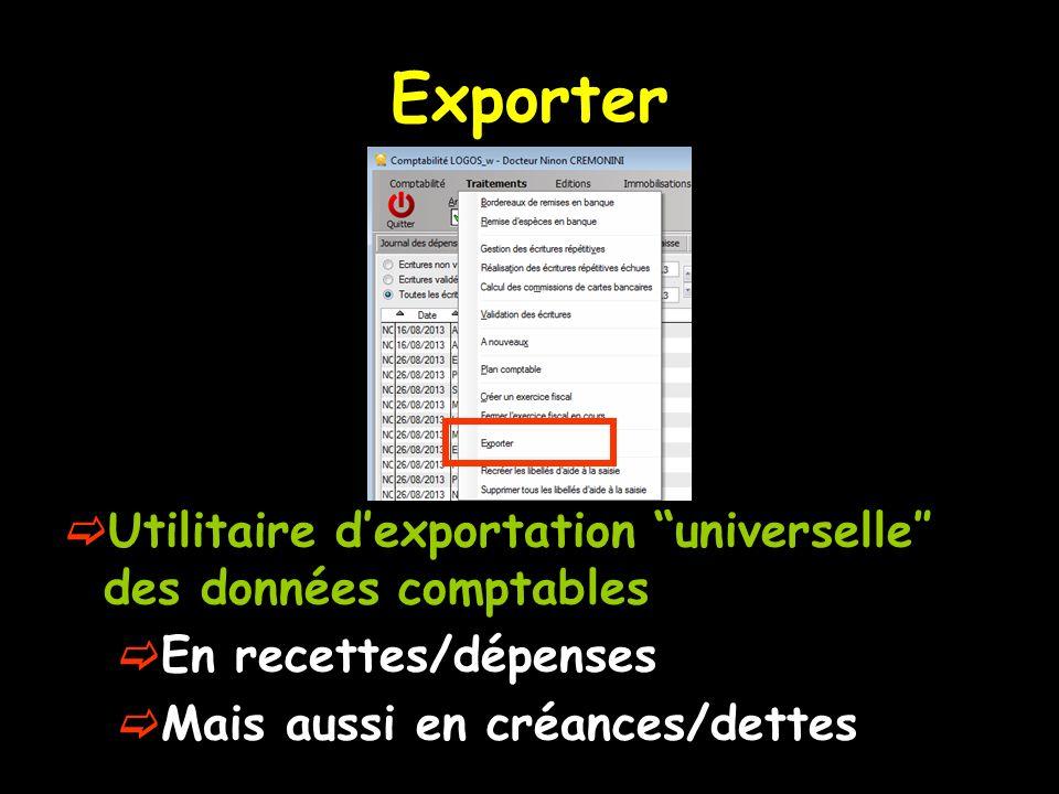 Exporter Utilitaire dexportation universelle des données comptables En recettes/dépenses Mais aussi en créances/dettes