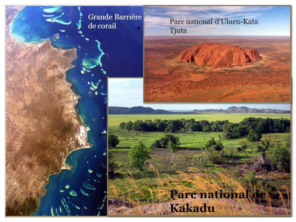 Grande Barrière de corail Parc national de Kakadu Parc national d Uluru-Kata Tjuta