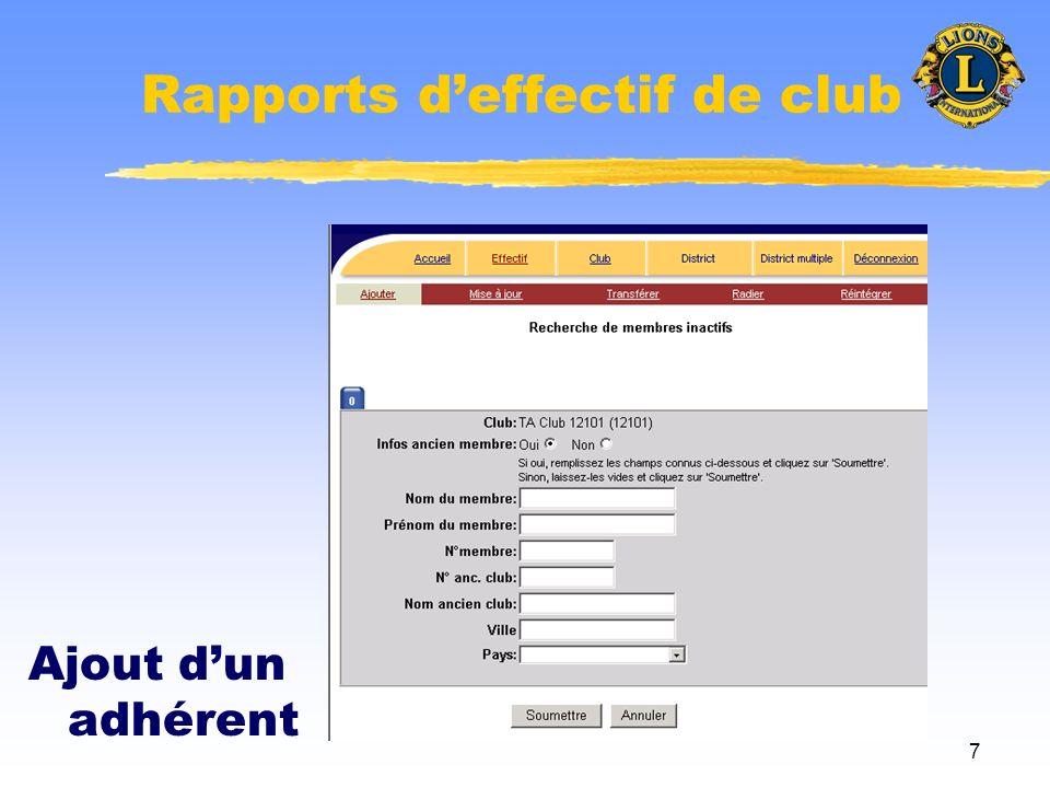 8 Rapports deffectif de club Ajout dun adhérent