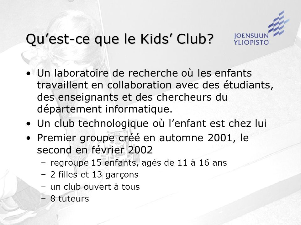 Quest-ce que le Kids Club.