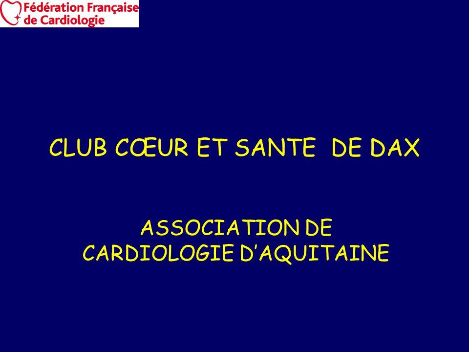 CLUB CŒUR ET SANTE DE DAX ASSOCIATION DE CARDIOLOGIE DAQUITAINE