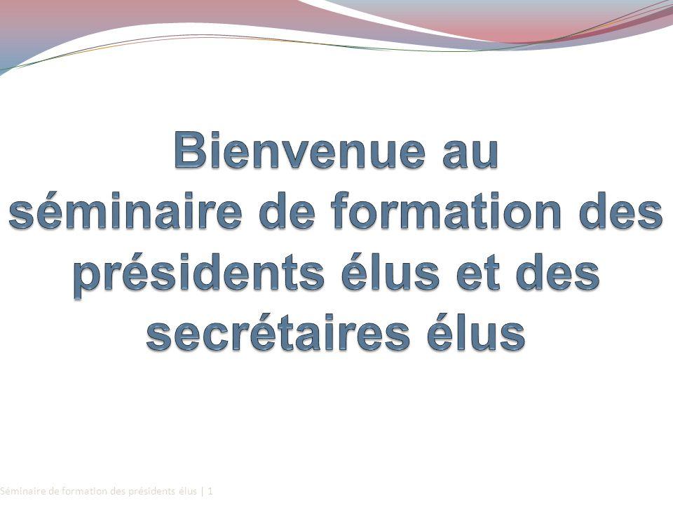 Séminaire de formation des présidents élus | 1