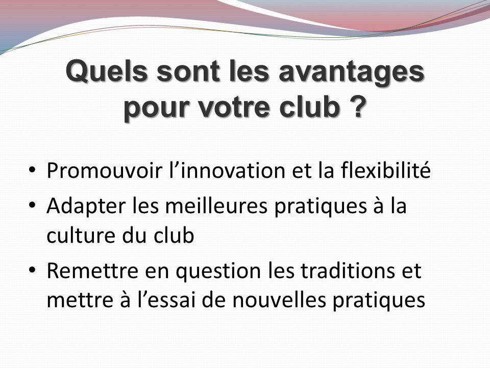 Quels sont les avantages pour votre club .