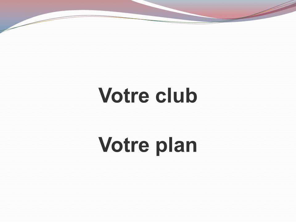 Votre club Votre plan