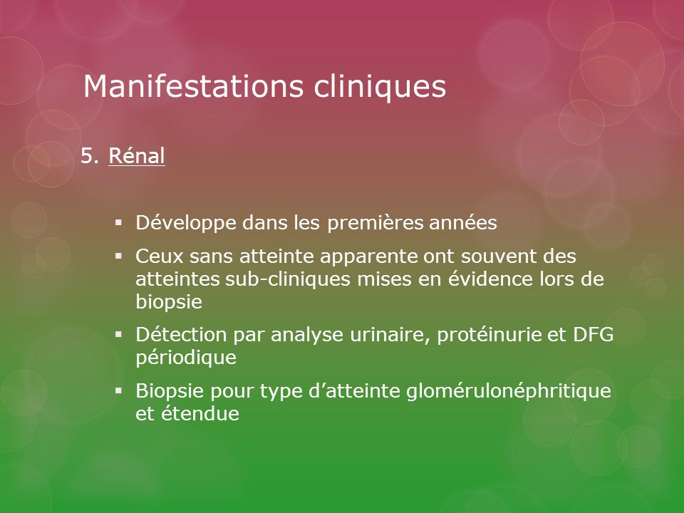 Manifestations cliniques 5.
