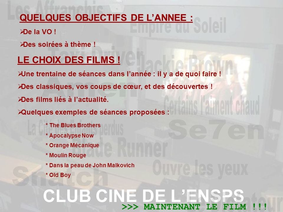 CLUB CINE DE LENSPS QUELQUES OBJECTIFS DE LANNEE : De la VO .
